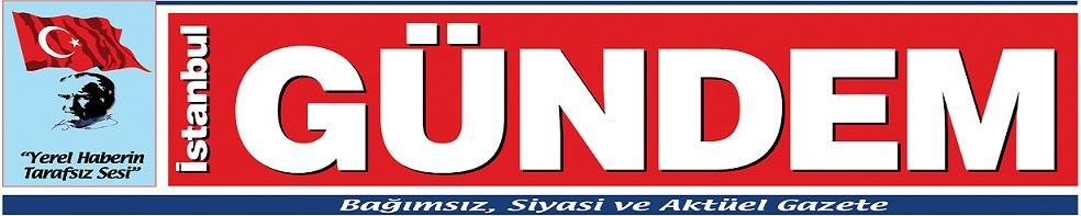 İstanbul Gündem - Yerel Haberlerin Tarafsız Sesi