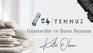 '24 Temmuz Gazeteciler ve Basın Bayramı' Kutlu Olsun...