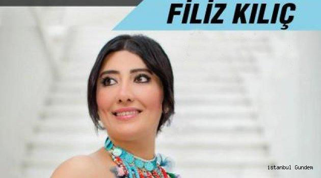 Filiz Kılıç'ın Konseri 30 Nisan'da!