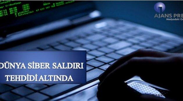 Siber Saldırı Dünya' da Şok Etkisi Yarattı
